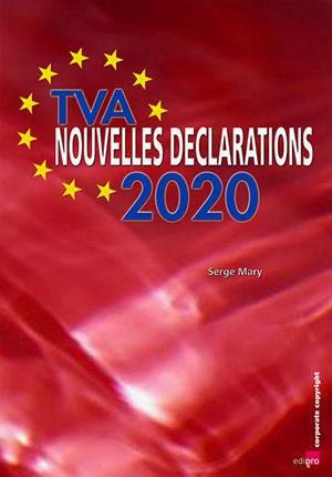 Les Nouvelles Déclarations TVA 2020