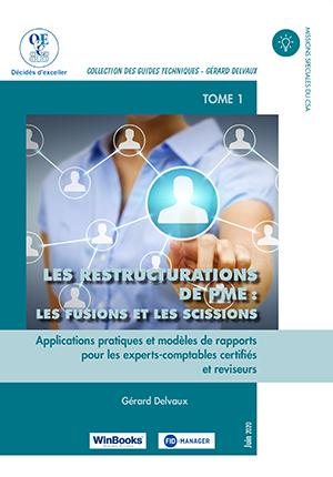 Restructurations de PME : fusions et scissions : TOME 1