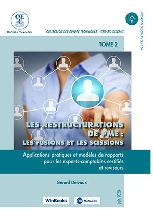 Restructurations de PME : fusions et scissions : TOME 2