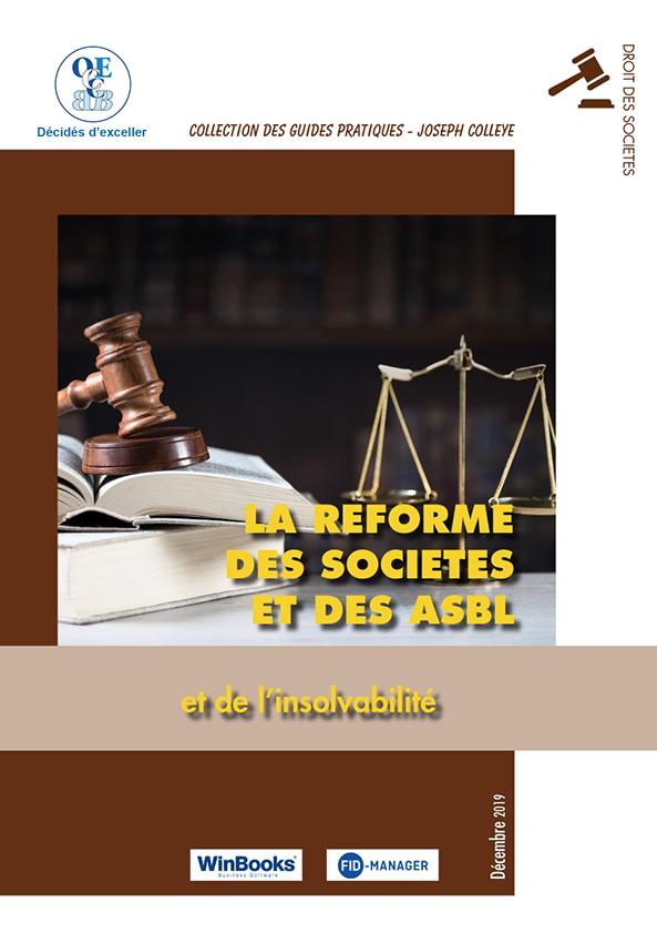 La réforme des sociétés et des ASBL et de l'insolvabilité