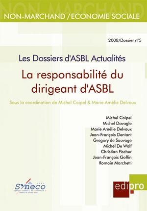 Responsabilité du dirigeant d'ASBL (La)