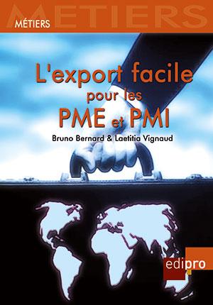Export facile pour les PME/PMI (L')