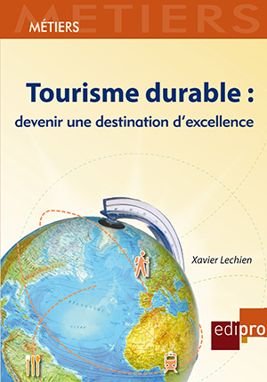 Tourisme durable : devenir une destination d'excellence