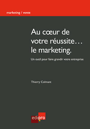 Au coeur de votre réussite ... le marketing
