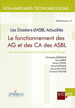 Fonctionnement des CA et AG des ASBL (Le)