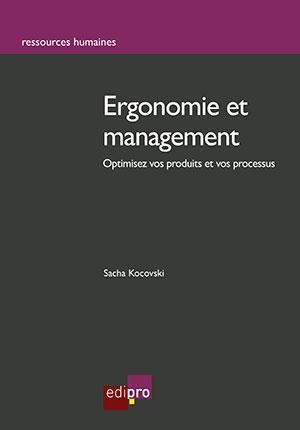 Ergonomie et management: optimisez vos produits et vos processus