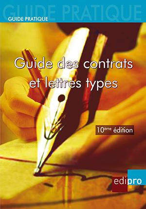 Guide Pratique des Contrats et Lettres Types