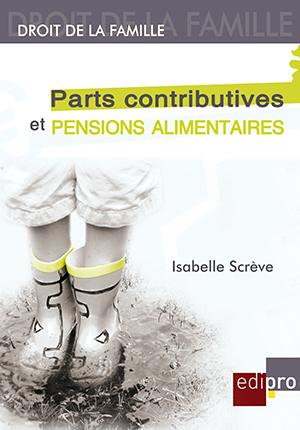 Parts contributives et pensions alimentaires