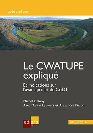 CWATUPE expliqué - indications sur l'avant-projet de CoDT