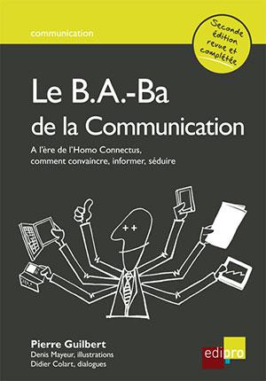 B.A.-Ba de la communication (Le)