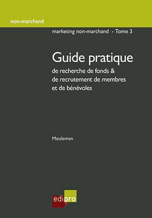 Guide pratique de recherche de fonds & de recrutement de membres