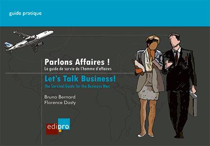 Parlons Affaires ! Let's talk business!