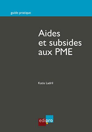 Aides et subsides aux PME