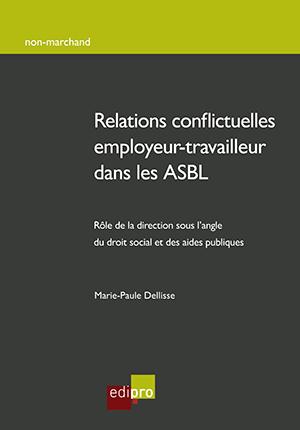 Relations conflictuelles entre employeur-travailleur dans les ASBL