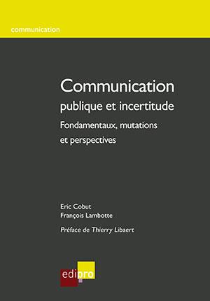 Communication publique et incertitude