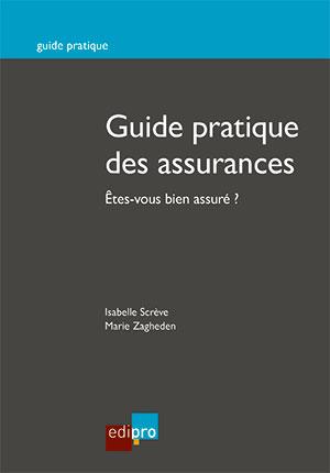 Guide pratique des assurances