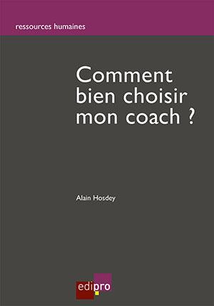 Comment bien choisir mon coach?