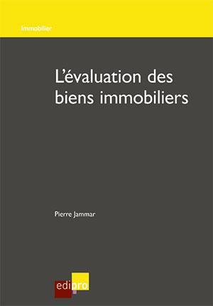 Evaluation des biens immobiliers (L')