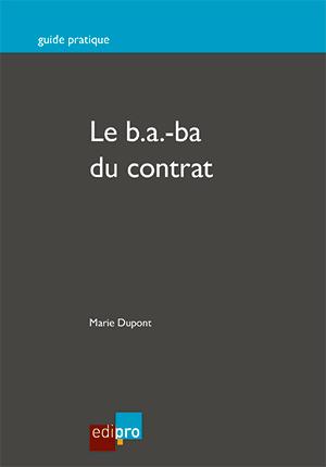 B.A.-Ba du contrat (Le)
