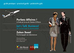Parlons affaires - Let's talk business - Zaken Doen