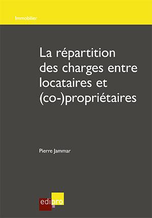 Répartition des charges entre locataires et (co-)propriétaires (La)