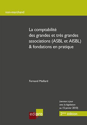 Comptabilité des grandes et très grandes ASBL & fondations (La)