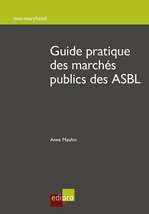 Guide pratique des marchés publics des ASBL