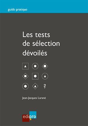 Tests de sélection dévoilés (Les)