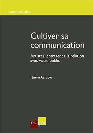 Cultiver sa communication