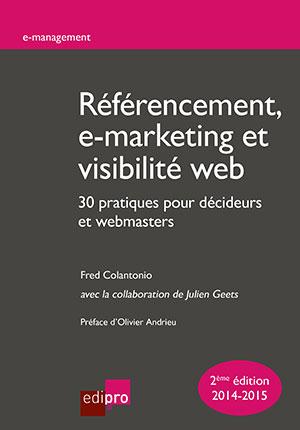 Référencement, e-marketing et visibilité web : 30 pratiques ...
