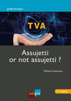 TVA - Assujetti or not assujetti ?