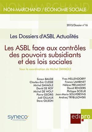 ASBL face aux contrôles des pouvoirs subsidiants et des lois socs