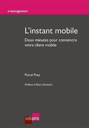 Instant mobile (L')