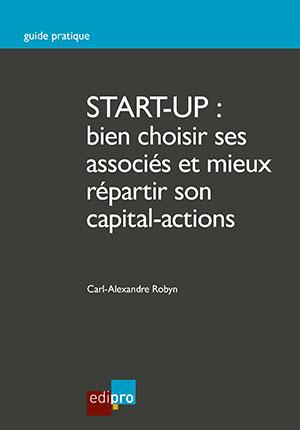 Start-up: bien choisir ses associés et mieux répartir son capital-act