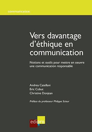 Vers davantage d'éthique en communication