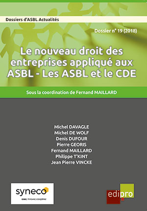 Le nouveau droit des entreprises appliqué aux ASBL