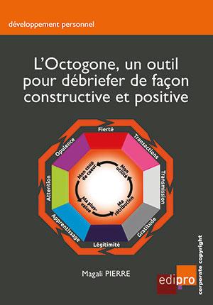 L'Octogone, un outil pour débriefer