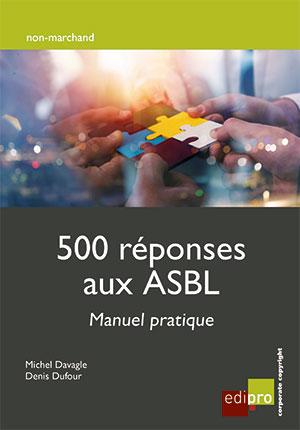 500 réponses aux ASBL - Manuel pratique