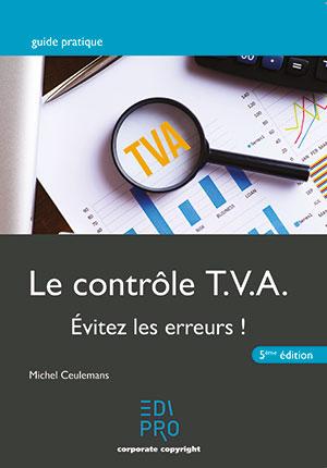 Contrôle TVA-Evitez les erreurs ! (Le)