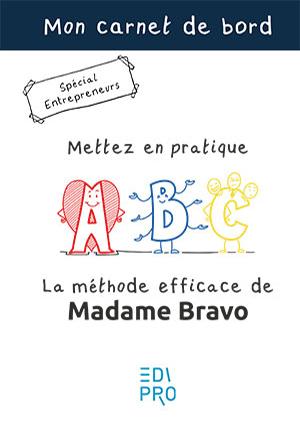 Carnet de bord - La méthode efficace de Madame Bravo