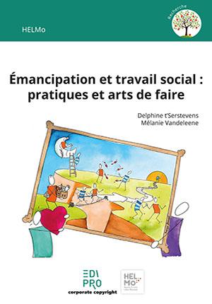 Émancipation et travail social : pratiques et arts de faire
