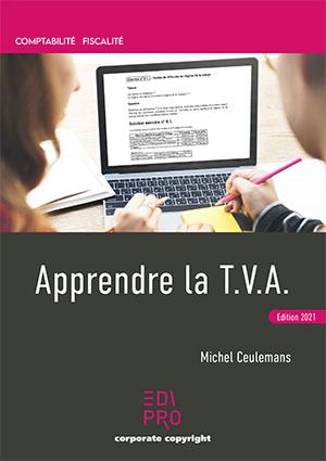 Apprendre la T.V.A. (2021)