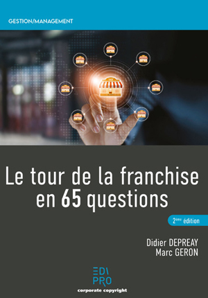 Le Tour de la Franchise en 65 questions (2e édition)