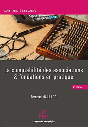 Comptabilité des associations & fondations (La)