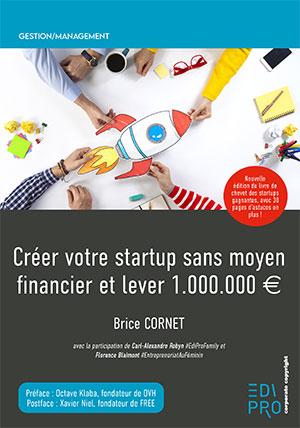 Créer votre startup sans moyen financier et lever 1M d'euros - Ed 2