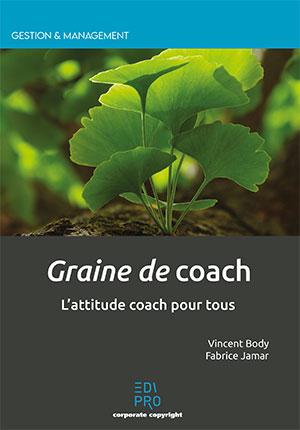 Graine de coach - L'attitude coach pour tous