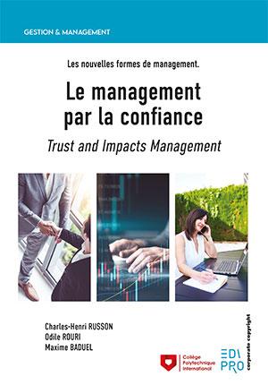 Management par la confiance (Le)