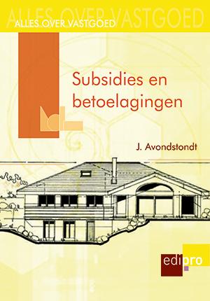 Subsidies en betoelagingen