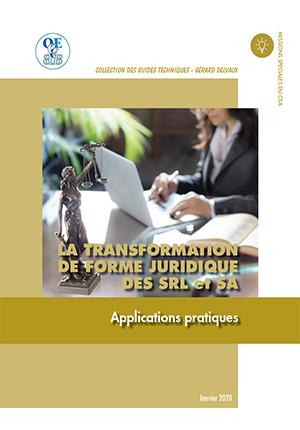 Transformation de forme juridique des SRL et SA (La)